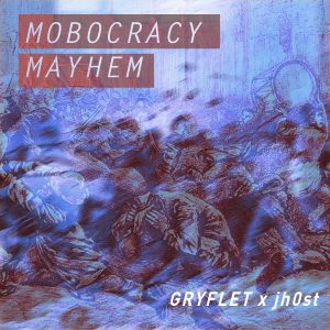 mobocracy mayhem